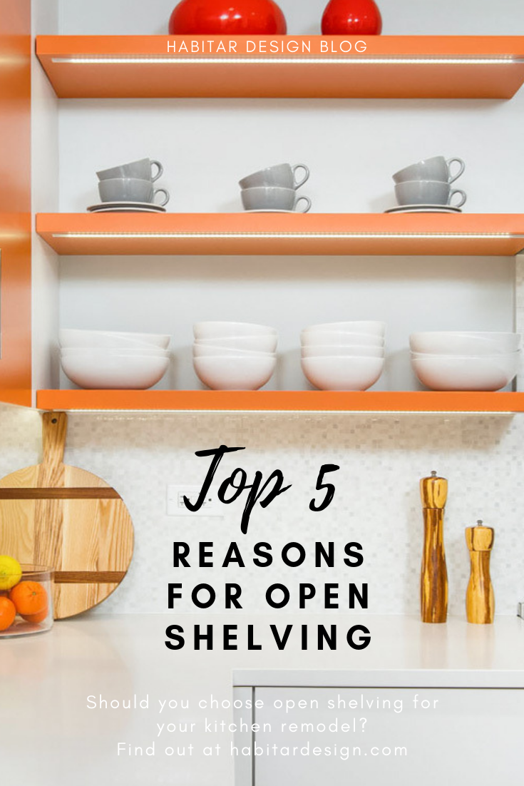 Top 5 reasons to choose open shelving when remodeling your kitchen